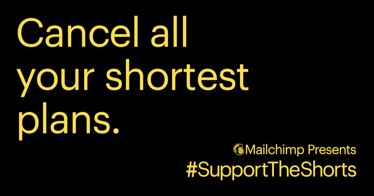 Mailchimp Presents: Support The Shorts