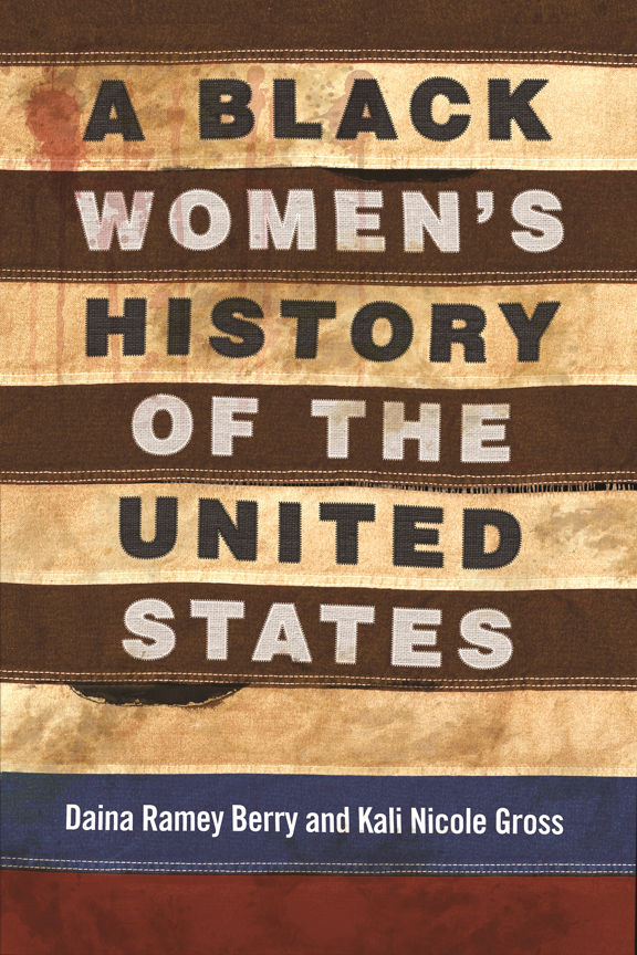 A Black Womens History of the US