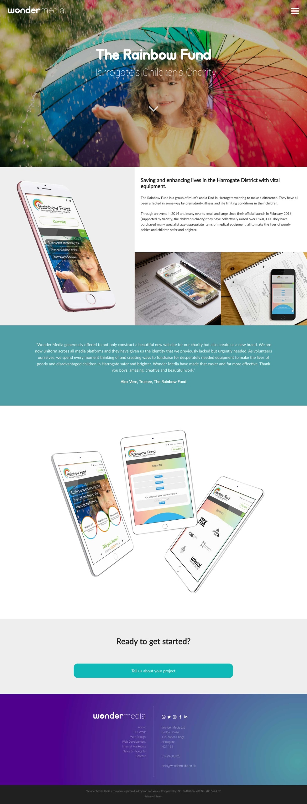 Email template. Page can be split into five parts. At the top, faded image of child under a rainbow umbrella holding their hand out to the rain. White logo at the center of the image. Below, iPhone screen displays mobile version of website homepage. To the right of the iPhone, a small paragraph with black lowercase text against a white background. Below the text, two photos side by side (a sketch of an email template next to an iPhone with the template). Below this, a horizontal rectangular box with teal background and overlaying white text that is a quote from the founder of agency.  Below this, three Apple tablets showing different versions of website homepage facing each other against a white background. Below this, green contact button along with more information and branding.
