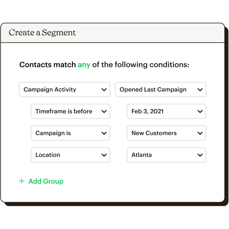 Creating a segment based on who opened the last campaign before feb 3, who is a new customer or who is based in Atlanta.
