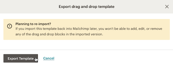 If Youre Exporting A Saved Drag And Drop Template Warning Appears Before The Can Be Exported
