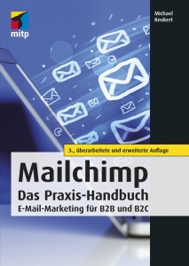 Image of a book cover that says Mailchimp das praxis handbuch