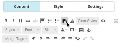 Click the Paste as Plain Text option to paste in you content and strip out any hidden styles.