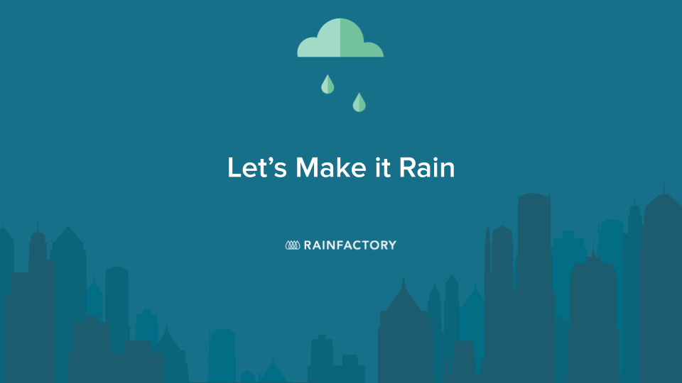 Image of rain cloud with text Let's make it rain.