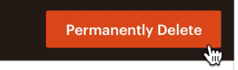 Permanently delete button