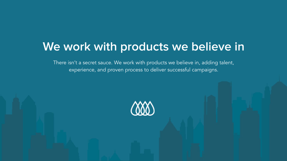 Image of city silhouette with the text We work with products we believe in