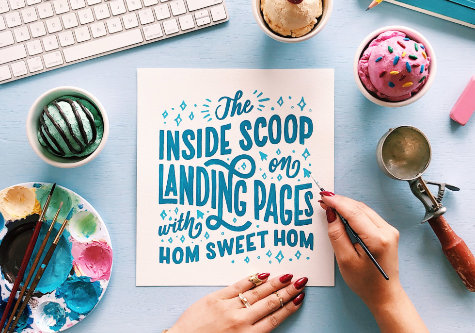 Hero image for The Inside Scoop on Landing Pages with Hom Sweet Hom