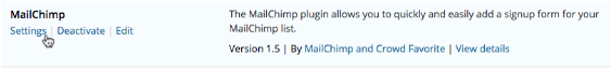 Image: a screenshot of the settings link for Mailchimp's plugin.
