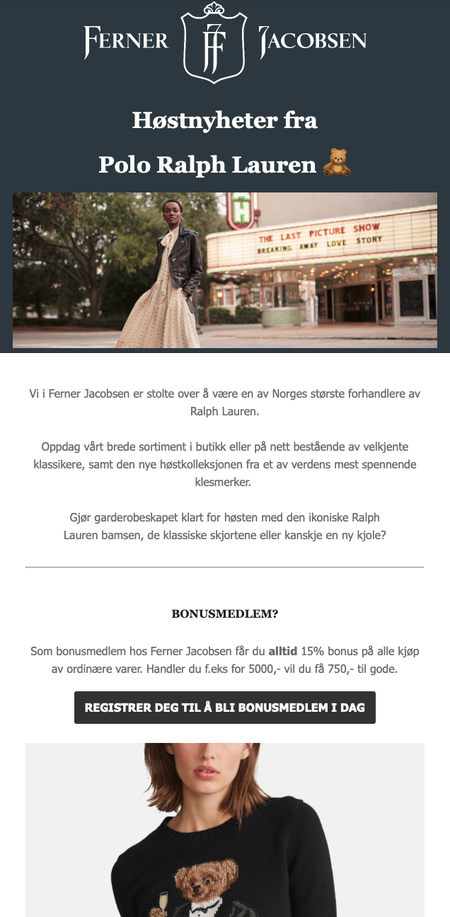 Email template. Template can be split into five separate parts. Top part has navy blue background with white logo at center and bolded white text below as title. Below this text is a vertical image header of a model posing in front of an old theatre. Below this image is a white background with black center aligned text. Black button with white text below and top half of photograph of woman modeling a shirt but the rest of the image is cut off.