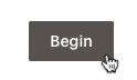 click begin