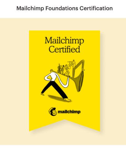 Mailchimp Foundations Certification