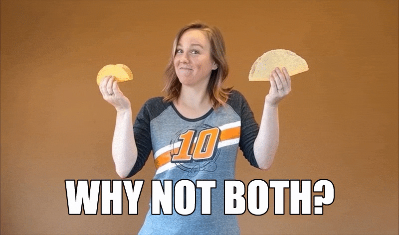 """Meg holding up two tacos asking """"Why not both?"""""""