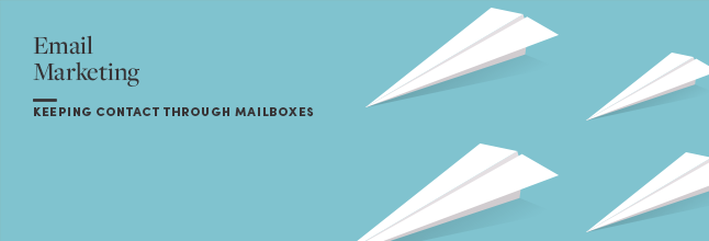 Image of paper planes with words email marketing next to them and sentence keeping contact through mailboxes.