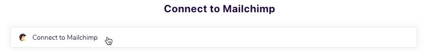 Cursor Clicks - Connect to Mailchimp - Mailchimp by Eventbrite