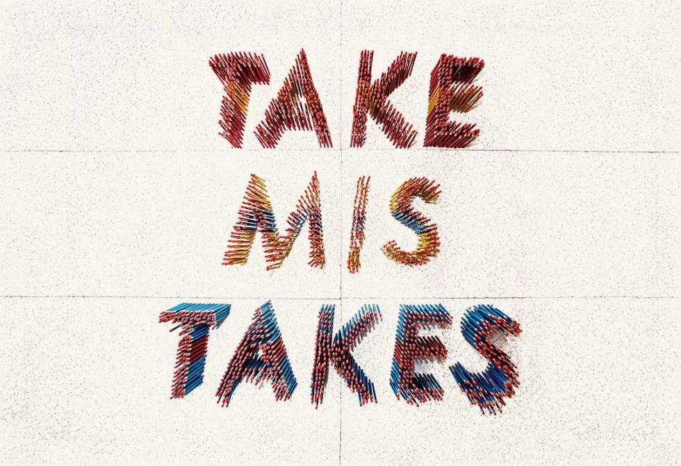 "A sign that says, ""Take Mistakes""."