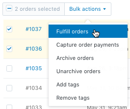 choose bulk actions and click fulfill orders