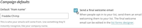Check Send a final welcome email box under Subscription settings