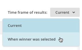 Drop-down menu with Current and When winner was selected options, with cursor clicking When winner was selected.