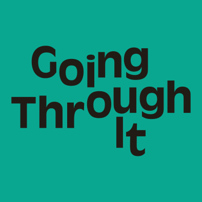 Going Through It with Tracy Clayton