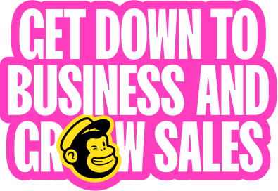 Headline that reads: Get down to business and grow sales