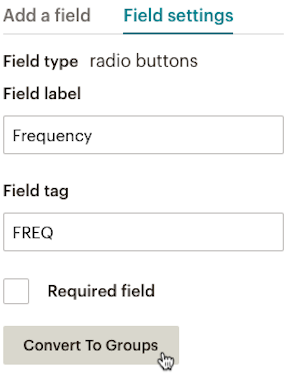 Field settings column showing labels and cursor over Convert To Groups button.