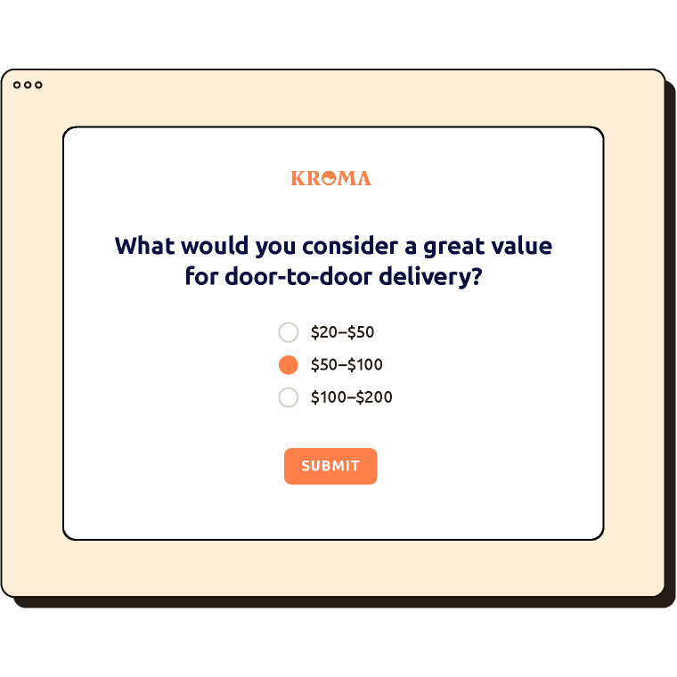 """Survey asking """"What would you consider a great value for door-to-door delivery?"""" with 3 different price options."""