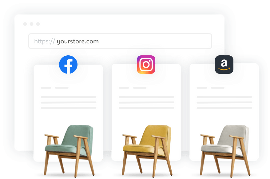Image of website url https://yourstore.com and images of chairs under a facebook logo, instragram logo, and an amazon logo.