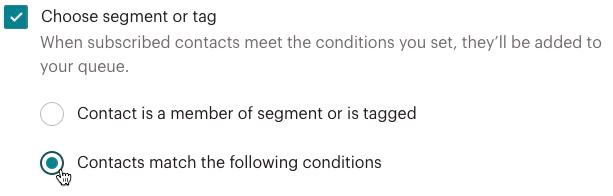 button-automation-segmentation-clickchoosesegmentortag-clickcontactsmatchthefollowingconditions