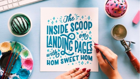The inside scoop on landing pages with Hom Sweet Hom