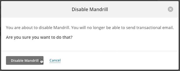 Cursor clicks Disable Mandrill in modal.
