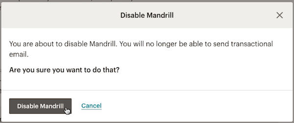 Cursor clicks Disable Mandrill in modal.