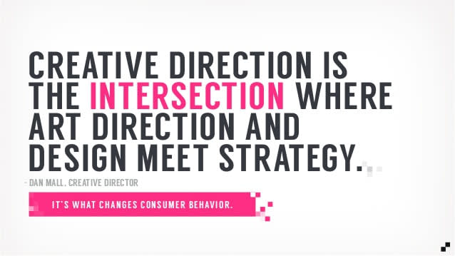 Image of the text creative direction is the intersection where art direction and design meet strategy