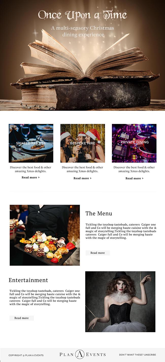 Email newsletter campaign for a catering/entertainment service. Template can be divided into three separate parts. Image header is a photo of an open book with magical light emerging from its center. Decorative font as title emerges within the this light. Below, white background with various images of DJs, catered food, and people dancing and using a photo-booth with accompanying descriptive text about each service offered.
