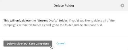 Delete folder modal showing cursor hovering over Delete Folder but Keep Campaigns button on left