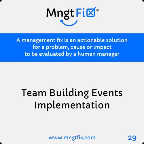 Management Fix 29 Team Building Events Implementation