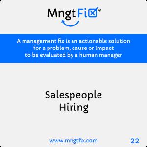Management Fix 22 Salespeople Hiring