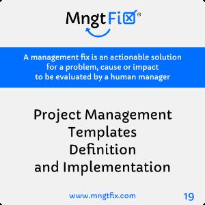 Management Fix 19 Project Management Templates Definition and Implementation