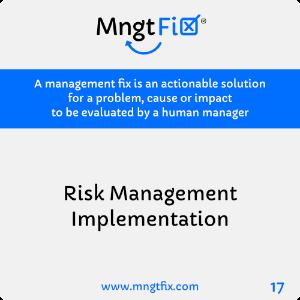 Management Fix 17 Risk Management Implementation