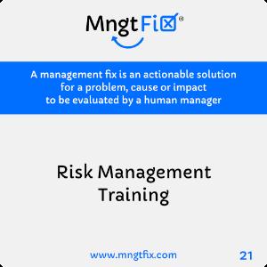 Management Fix 21 Risk Management Training