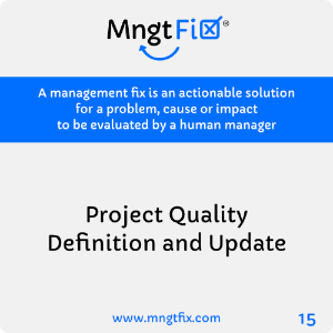 Management Fix 15 Project Quality Definition and Update
