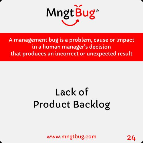 Management Bug 24 Lack of Product Backlog