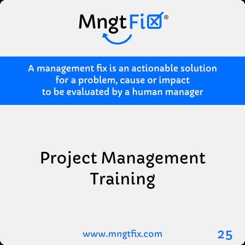 Management Fix 25 Project Management Training