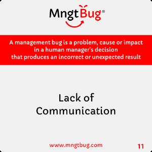 Management Bug 11 Lack of Communication