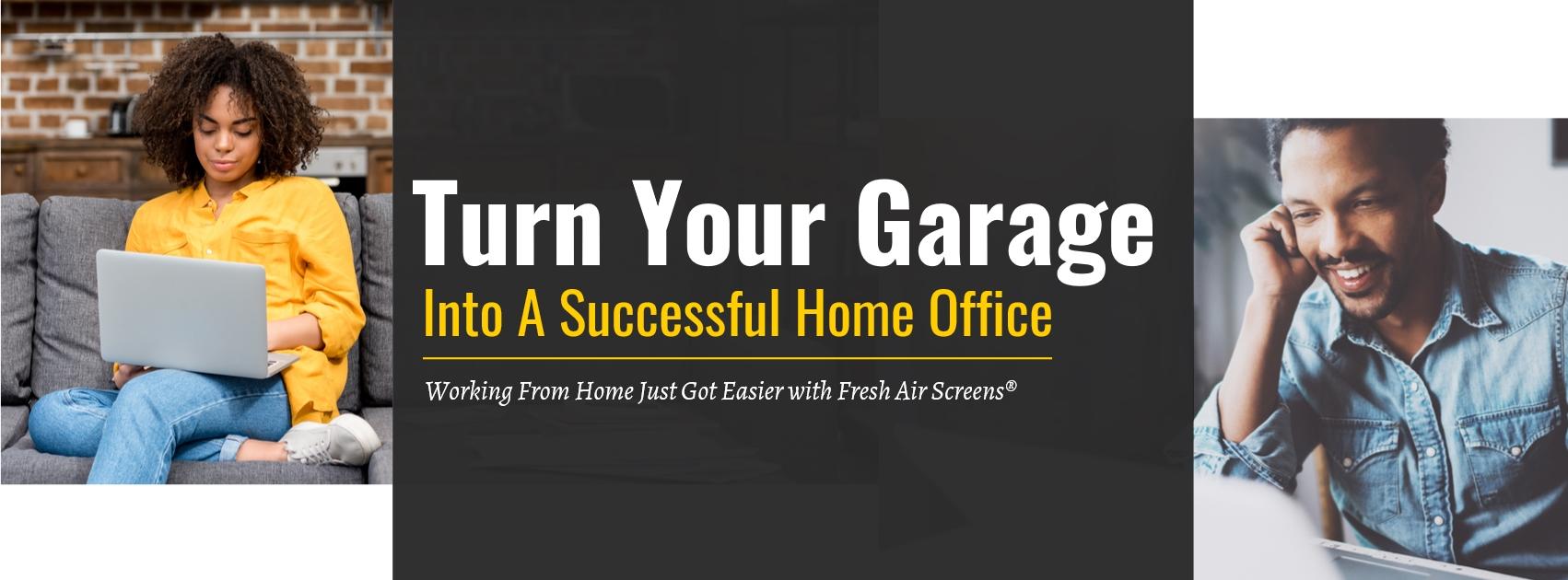 Garage Into Office Banner